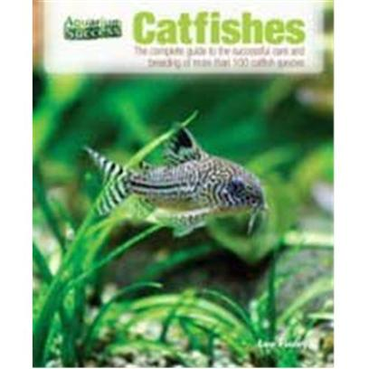 Nylabone Presents Tfh Aquarium Success Catfish Catfish-Aquarium. Catfish are Among the Most Popular Aquarium Species. Written by a Recognized Authority on the Subject, this Up-to-Date Guide Features More than 100 Varieties of Catfish, Including New Species that have Entered the Hobby in Recent Years, and Covers Topics Essential to Catfish Keepers Such as Feeding, Water Requirements, Species, Diseases, and Breeding. The Full-Color Photos, Sidebars, Charts, and Tip Boxes Illustrate Key Points and Nicely Compliment the Informative Text. [28314]
