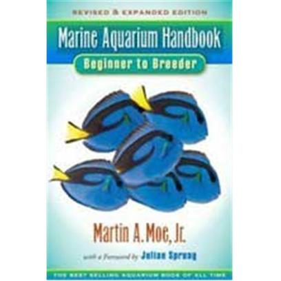 Nylabone Presents Tfh Marine Aquarium Handbook. Is the Bestselling Saltwater Aquarium Book of all Time, Selling More than 250,000 Copies Since First Published in 1982 and Launching Aspiring Aquarists Into [28364]