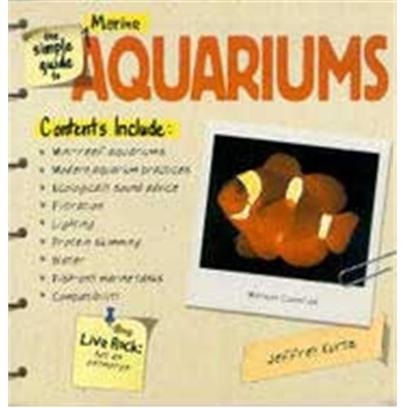 Nylabone Presents Tfh the Simple Guide to Marine Aquarium. The Key to Becoming a Dedicated Aquarium Hobbyist is to Succeed with your First Aquarium. The Simple Guide to Freshwater Aquariums Concentrates on Providing you with a Complete Plan and all the Information you Need to Choose and Use the Right-for-you Aquarium Equipment and the Right-for-you Fish and Plants it Wants you to Succeed. The Information is Presented in a Completely Straightforward Text that's Easy to Read, Easy to Understand - and Very Definitely Easy to Put to Good Use. [28382]