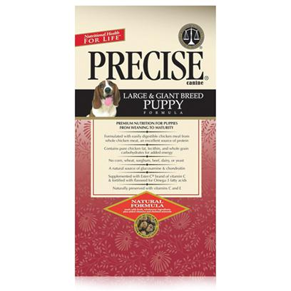 Precise Presents Precise Breed Puppy Formula Dry Food Large &amp; Giant Puppy-30lb Bag. Precise Large/Giant Breed Puppy Dry 15lb Treating your Puppy's Health as an Utmost Priority, Precise Dog Food is a Nutritious and Delicious Meal Designed to Give Him what he Needs in a Flavor he Loves. Designed to Encourage Both Mental and Physical Development, Precise Uses only Fresh and Natural Ingredients. Small and Large Breed Puppies have Different Dietary Needs for their Growth and to Keep Up with this Demand, Precise Makes Different Recipes to Meet the Various Dietary Requirements for all Breeds of Dog. Free from Preservatives, Precise Dog Food is an Excellent Choice for the Discerning Pet Owner. Primary Protein Source Chicken Primary Carb Source Chicken Analysis Crude Protein 27.00% (Min); Crude Fat 16.00% (Min); Crude Fiber 3.50% (Max); Moisture 10.00% (Max); Calcium (Ca) 1.20% (Min); Phosphorus (P) 1.00% (Min); Omega-6 Fatty Acids 3.10% (Min); * Omega-3 Fatty Acids 0.53% (Min) ;* Ascorbic Acid (Vitamin C) 25 Mg/Lb (Min); * Glucosamine 350 Mg/Kg (Min); * Chondroitin Sulfate 275 Mg/Kg (Min) *not Recognized as an Essential Nutrient by the Aafco Dog Food Nutrient Profile. Precise Large/Giant Breed Puppy Dry 30lb Treating your Puppy's Health as an Utmost Priority, Precise Dog Food is a Nutritious and Delicious Meal Designed to Give Him what he Needs in a Flavor he Loves. Designed to Encourage Both Mental and Physical Development, Precise Uses only Fresh and Natural Ingredients. Small and Large Breed Puppies have Different Dietary Needs for their Growth and to Keep Up with this Demand, Precise Makes Different Recipes to Meet the Various Dietary Requirements for all Breeds of Dog. Free from Preservatives, Precise Dog Food is an Excellent Choice for the Discerning Pet Owner. Primary Protein Source Chicken Primary Carb Source Chicken Analysis Crude Protein 27.00% (Min); Crude Fat 16.00% (Min); Crude Fiber 3.50% (Max); Moisture 10.00% (Max); Calcium (Ca) 1.20% (Min); Phosphorus (P) 1.00% (Min); Omega-6 Fatty Acids 3.10% (Min); * Omega-3 Fatty Acids 0.53% (Min) ;* Ascorbic Acid (Vitamin C) 25 Mg/Lb (Min); * Glucosamine 350 Mg/Kg (Min); * Chondroitin Sulfate 275 Mg/Kg (Min&gt; Precise Small/Medium Breed Puppy Dry 30lb, Precise Small/Medium Breed Puppy Dry 15lb Treating your Puppy's Health as an Utmost Priority, Precise Dog Food is a Nutritious and Delicious Meal Designed to Give Him what he Needs in a Flavor he Loves. Designed to Encourage Both Mental and Physical Development, Precise Uses only Fresh and Natural Ingredients. Small and Large Breed Puppies have Different Dietary Needs for their Growth and to Keep Up with this Demand, Precise Makes Different Recipes to Meet the Various Dietary Requirements for all Breeds of Dog. Free from Preservatives, Precise Dog Food is an Excellent Choice for the Discerning Pet Owner. Primary Protein Source Chicken Primary Carb Source Chicken Analysis Crude Protein (Min) 29.00%; Crude Fat (Min) 19.00%; Crude Fiber (Max) 3.50%; Moisture (Max) 10.00%; Calcium (Min) 1.30%; Phosphorus (Min) 1.00%; Omega-6 Fatty Acids (Min) 3.59%*; Omega-3 Fatty Acids (Min) 0.59%*; Ascorbic Acid (Vitamin C) (Min) 25 Mg/Lb*.*Not Recognized as an Essential Nutrient by the Aafco Dog Food Nutrient Profile. [36059]